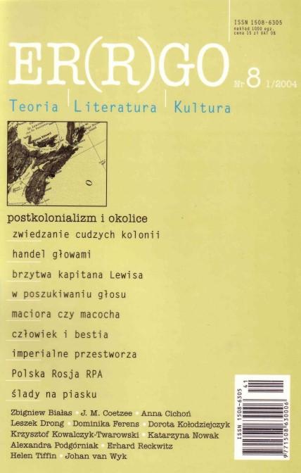 ER(R)GO nr 8 (1/2004) - postkolonializm i okolice (pod gościnną redakcją Zbigniewa Białasa)