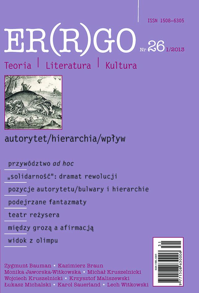 ER(R)GO nr 26 (1/2013) - autorytet/hierarchia/wpływ (pod gościnną redakcją Lecha Witkowskiego)