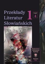 Przekłady Literatur Słowiańskich. T.1. Cz.4