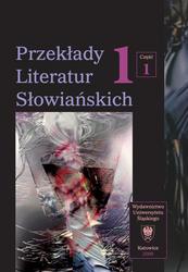 Przekłady Literatur Słowiańskich. T.1. Cz.1.